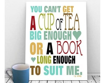 Cup of Tea Art, Tea Lover Gift, C S Lewis Quote, Tea Picture, Tea Quote, Instant Download, Typography Art, Printable Art, Tea Art