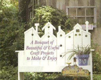 Decorating Your Garden: A Bouquet of Beautiful and Useful Craft Projects to Make and Enjoy by Mickey Basket, Sterling Pub., 1998