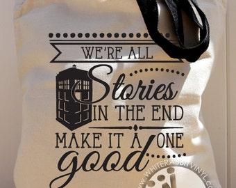 Doctor Who Inspired Tote Bag Bigger On The Inside Inspirational Stories Quote