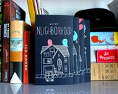 Ghost Neighborhood, screenprinted book