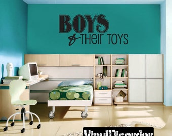 Boys and their toys - Vinyl Wall Decal - Wall Quotes - Vinyl Sticker - Ct059Boysvii8ET