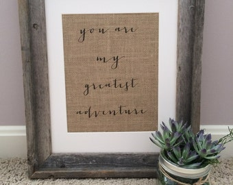 Disney Pixar Up Inspired Burlap Art - You Are My Greatest Adventure - Perfect for UP themed weddings, parties, or just because!