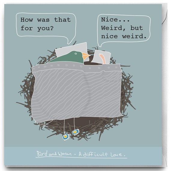 Funny Greetings card, Funny Love card, Funny Bird card, Funny worm card, Bird and Worm no.5