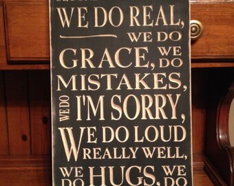 "Custom Carved Wooden Sign - ""In This House We Do Second Chances ..."""