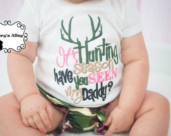 It's hunting season have you seen my Daddy? - Girls Embroidered Shirt or Bodysuit & Matching Hair Bow Set