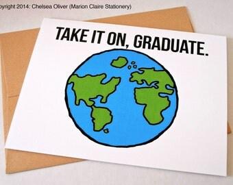Cute Graduation Card - Take it on, graduate