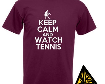 Keep Calm And Watch Tennis T-Shirt Joke Funny Tshirt Tee Shirt Gift