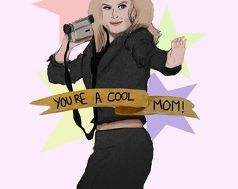 Mean Girls 'You're A Cool Mom!' Greeting Card
