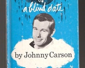 Misery is a Blind Date By Johnny Carson Whitney Darrow Jr Art 1967 Vintage Book 1st Print