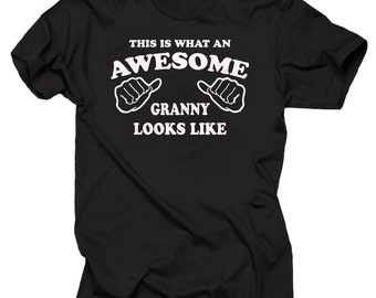 This Is What An Awesome Granny Looks Like T-Shirt Gift For Grandmother Grandma Granny Tee Shirt