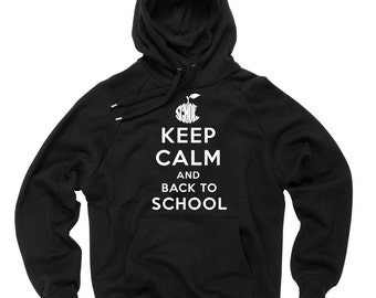 Keep Calm And Back To School Hoodie Gift For Student Pupil Hooded Sweatshirt Sweater