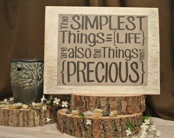 Simplest things in life