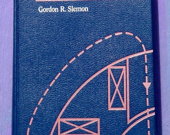 Vintage 1992 Electric Machines And Drives by Gordon R. Slemon first edition physics magnetics motors generators engineering tech design book