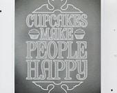 Cupcakes Make People Happy | Art Print
