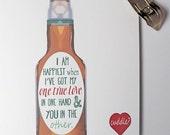 One True Love Beer Love Card - Awkward Dating, Valentines Card, Date-iversary, Anniversary