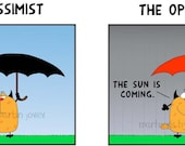 The Funny Joke About The Pessimist With Black Umbrella and The Optimist With Red Umbrella