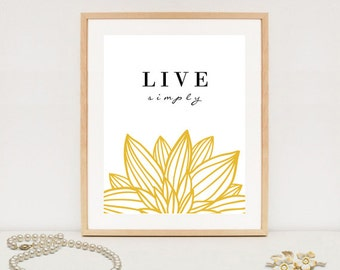Live simply wall art print - digital inspirational quote typographic print - INSTANT DOWNLOAD