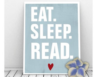 Eat. Sleep. Read. Art Print,  Wall Decor, Book Lover Gift, Instant Digital Download, Reading Art