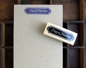 Happy Holidays Rubber Stamp, Hand Lettered Calligraphy Stamp, DIY Gift Tag Stamp, Christmas Card Stamp