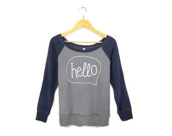 Hello Sweatshirt - Scoop Neck Relaxed Fit Fleece Raglan Sweater in  Grey White and Navy - Women's Size S-3XL Q