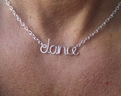 Dance Necklace or Custom Name, Silver Word Necklace, Dancer Gift, Dance Studio,  Performer gift, Wire Wrap Jewelry Gifts under 20