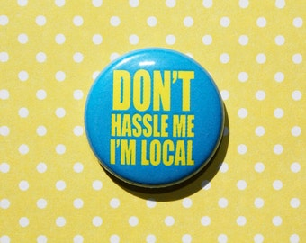 What About Bob- One Inch Pinback Button