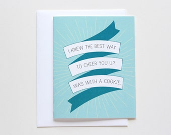 Funny Thinking of You Card. Cheering Up with Cookies. Card #020