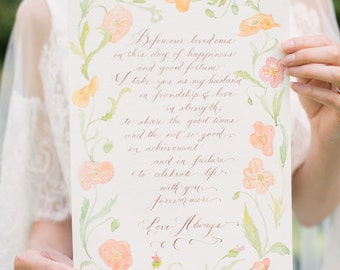 Custom Calligraphy vows or poem - Hand letted & Painted - Made to Order - P O P P Y