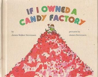 If I Owned a Candy Factory - James Walker Stevenson - James Stevenson - 1968 - Vintage Book