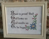 PATTERN ONLY- Beer Is Proof that God Loves Us