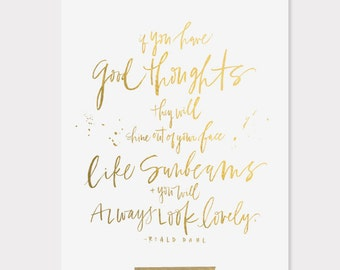 8x10 print / roald dahl quote / digitally printed faux gold foil