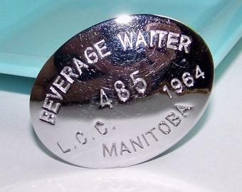 SJK Vintage -- Silver Metal Manitoba Beverage Waiter Liquor License Badge LCC 1964 (1960's)