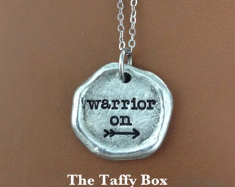 Warrior On Mini Wax Seal Necklace OR Bracelet