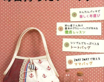 I love to carry Everyday Bags - Japanese Craft Book