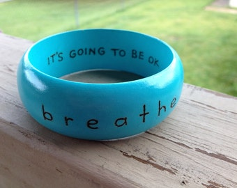 Breathe...  Bangle