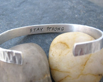 STAY STRONG Bracelet, Secret Message bracelet, Hidden Message bracelet, skinny aluminum cuff, your wording inside, texture on outside