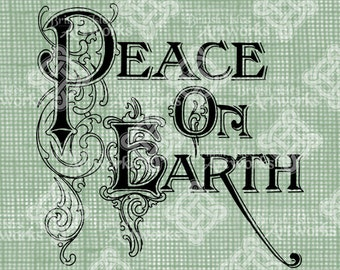 Digital Download Peace on Earth Vintage Christmas Card Greeting, Vintage drawing digi stamp, New Years, Digital Transfer Typography