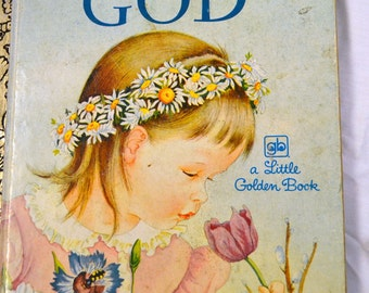 Vintage Children's Book My  Little Golden Book About God
