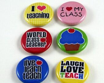 6 One Inch School, Teacher Buttons- Pinback, Flair, Hollow Back, Flat Back Button Set #2