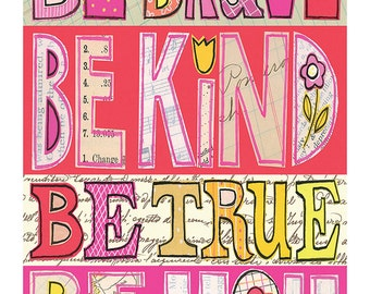 be brave, be kind - pink inspirational 11x14 GICLEE PRINT