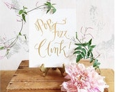 Pop Fizz Clink Print - GOLD FOIL