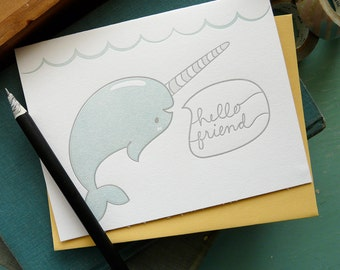 Hello Friend Narwhale Letterpress Note Card