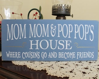 Mom Mom Pop Pop's House Grandparent Sign Painted Wood Wall Decor Mother's Day