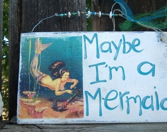 Vintage Maybe I'm a Mermaid blue Aqua Turquoise wood sign shells and Glitter OOAK Rustic and Salvaged wood