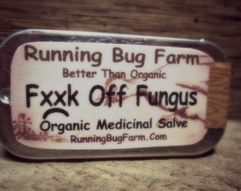 Organic Antifungal Salve FxxK Off Fungus Natural Non GMO Healing Ointment for Healthy Skin Hands Feet Nails and Cuticles Eco Made in USA