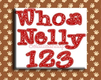 Whoa Nelly Applique Embroidery Font Includes 4 Sizes