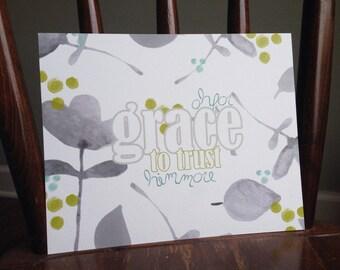 Grace to Trust - 8x10 print