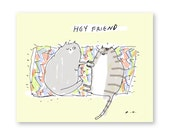 Hey Friend - Funny Cat Card - Thinking of You Card - Cat Lover Gift - BFF Gift