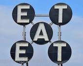 EAT - 4 x 6 photograph