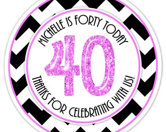 Custom 40th Birthday Labels, 40th Birthday Stickers -  Chevron and Glitter 40th Birthday, Personalized for you, You choose colors